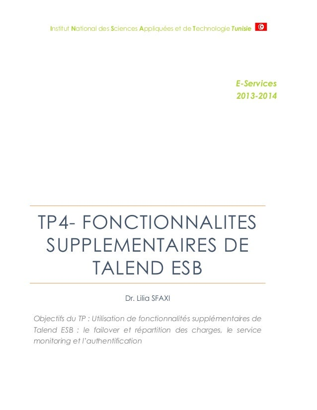 Institut National des Sciences Appliquées et de Technologie Tunisie E-Services 2013-2014 TP4- FONCTIONNALITES SUPPLEMENTAI...