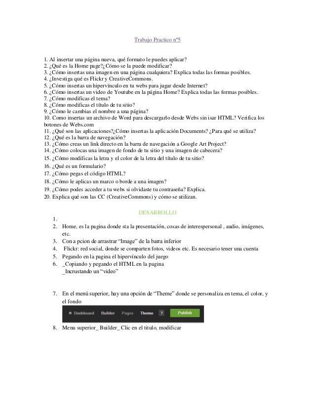 Trabajo Practico nº51. Al insertar una página nueva, qué formato le puedes aplicar?2. ¿Qué es la Home page?¿Cómo se la pue...