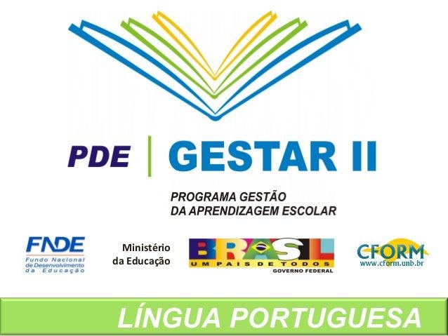 LÍNGUA PORTUGUESA Ministério da Educação