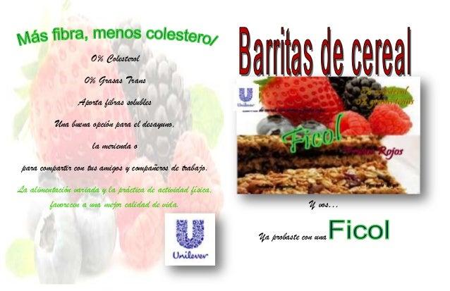 O% Colesterol 0% Grasas Trans Aporta fibras solubles Una buena opción para el desayuno, la merienda o para compartir con t...