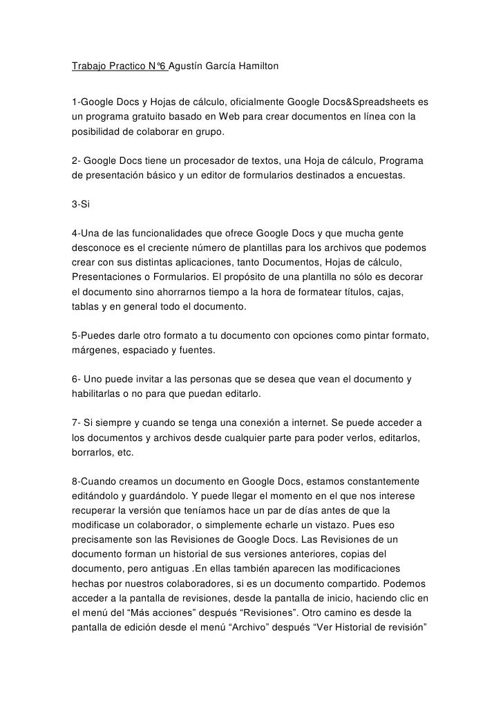 Trabajo Practico N°6 Agustín García Hamilton1-Google Docs y Hojas de cálculo, oficialmente Google Docs&Spreadsheets esun p...