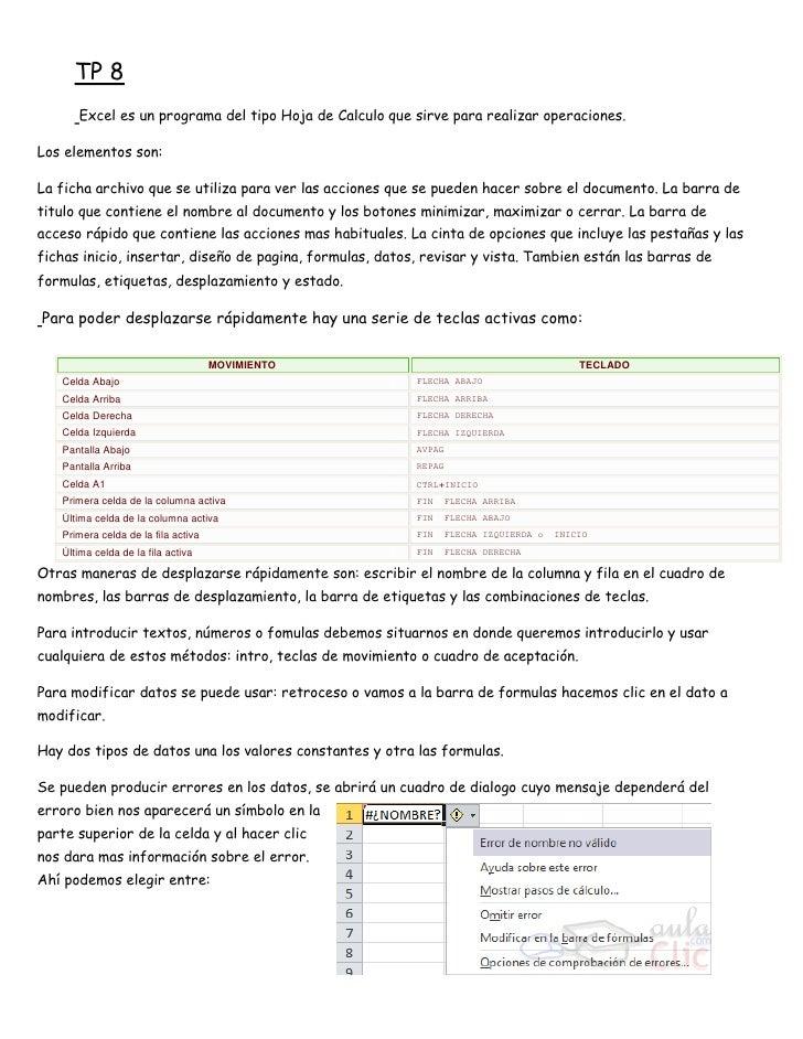 TP 8      Excel es un programa del tipo Hoja de Calculo que sirve para realizar operaciones.Los elementos son:La ficha arc...