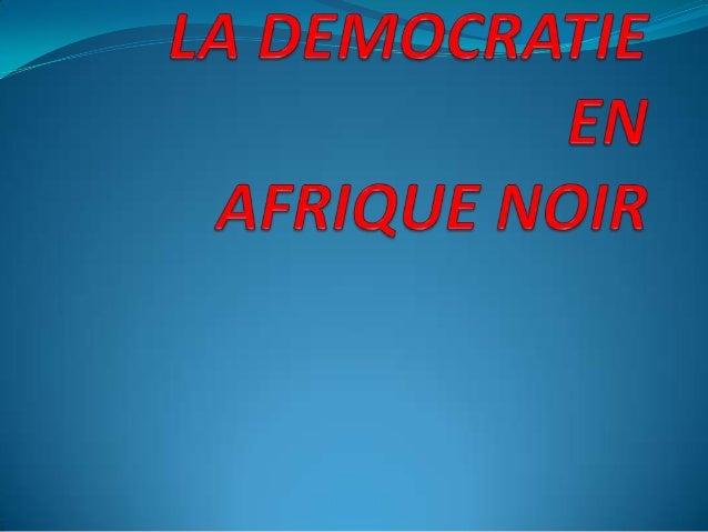 Les succès Africain de la démocratie