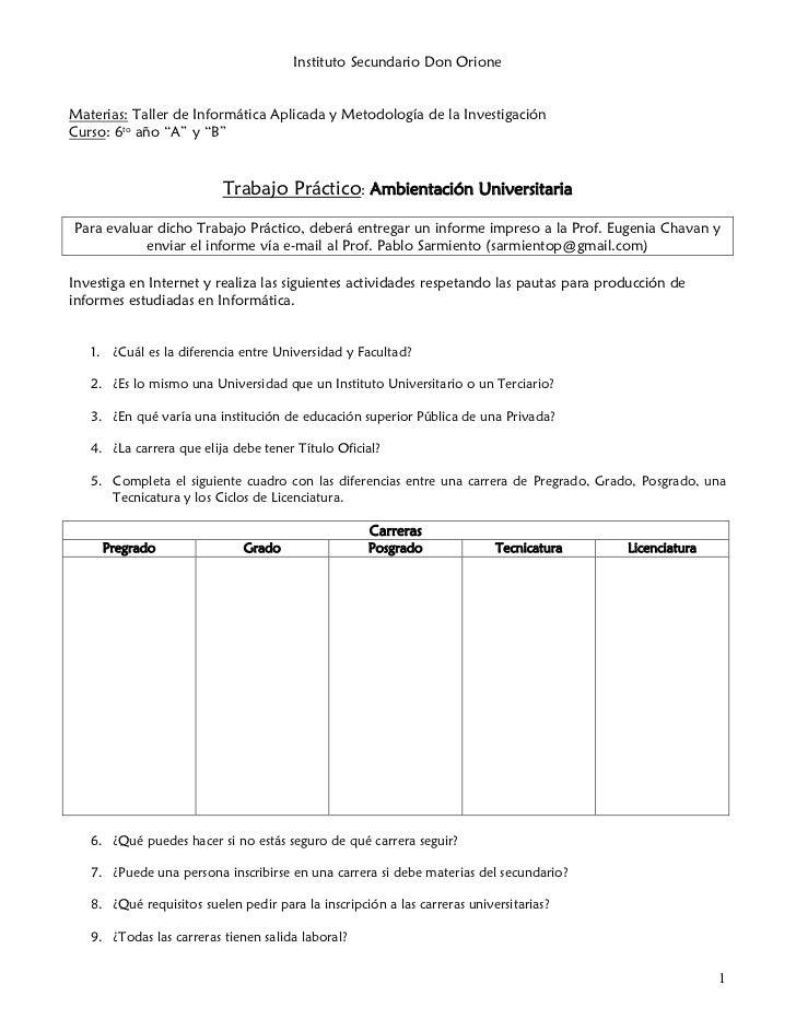 """Instituto Secundario Don OrioneMaterias: Taller de Informática Aplicada y Metodología de la InvestigaciónCurso: 6to año """"A..."""