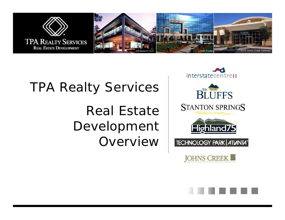 TPA Realty Services        Real Estate       Development          Overview
