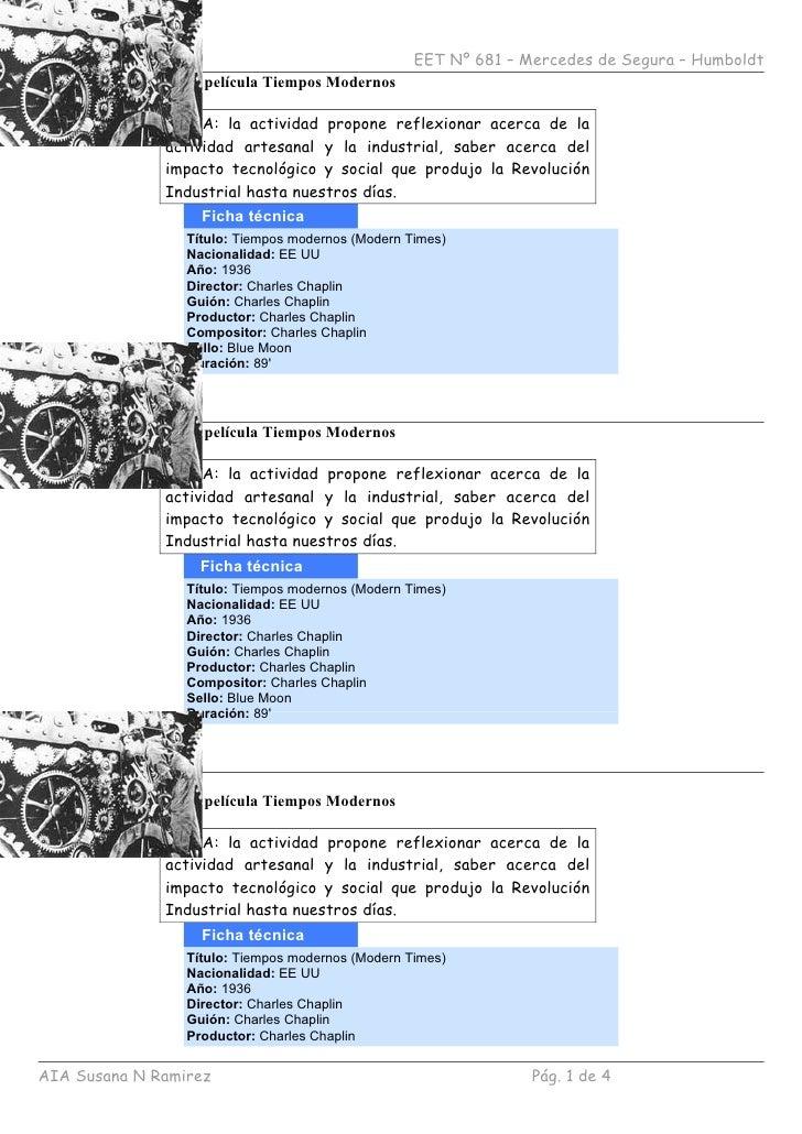 EET Nº 681 – Mercedes de Segura – Humboldt   TP Proyección de la película Tiempos Modernos                 NOTA: la activi...