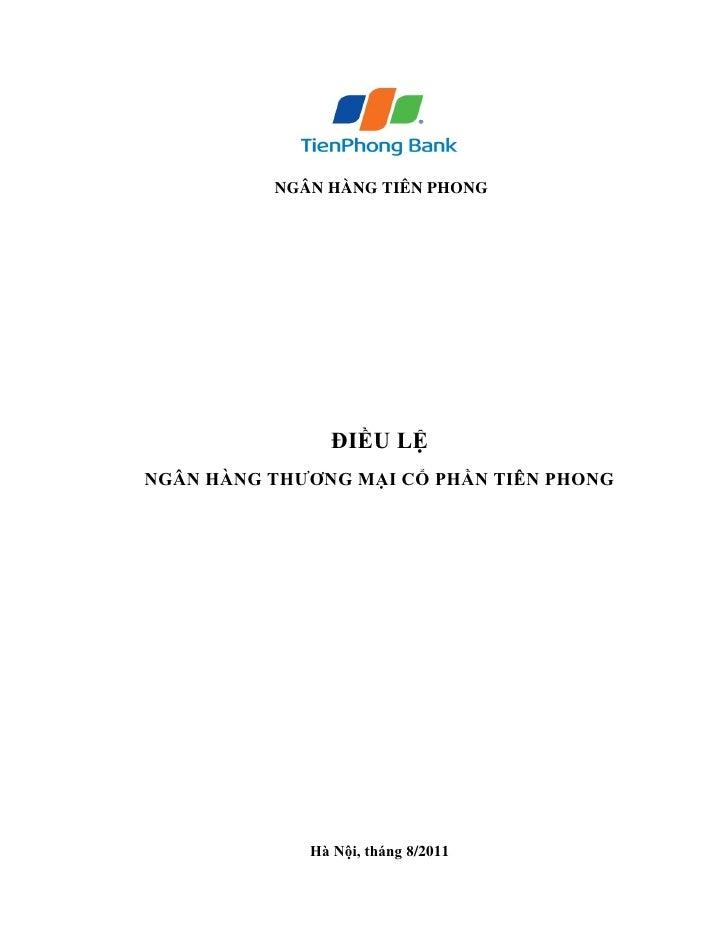 NGÂN HÀNG TIÊN PHONG                ĐIỀU LỆNGÂN HÀNG THƢƠNG MẠI CỔ PHẦN TIÊN PHONG             Hà Nội, tháng 8/2011
