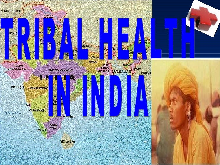 TRIBAL HEALTH IN INDIA