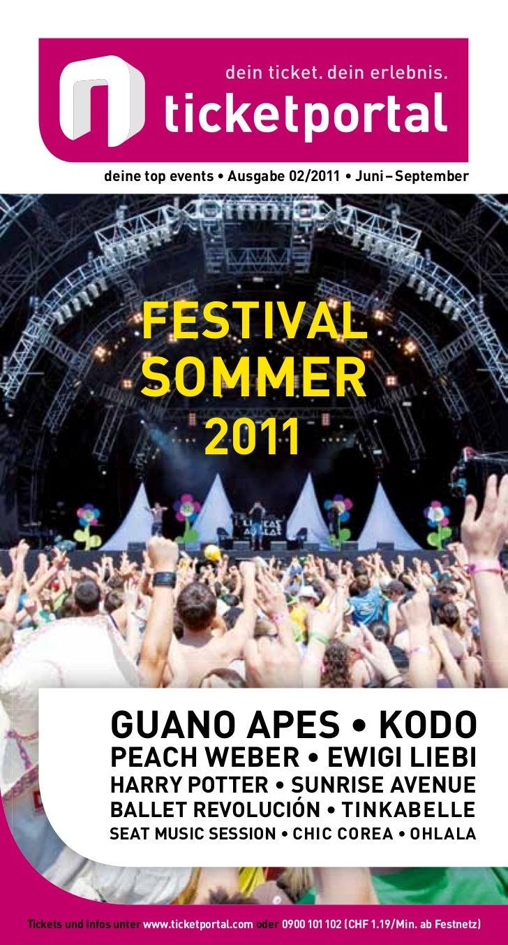 deine top events • Ausgabe 02/2011 • Juni – September                      FESTIVAL                      SOMMER           ...