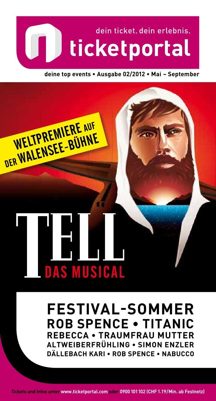 deine top events • ausgabe 02/2012 • Mai – September                        E AU             F             R E M I E R HNE...