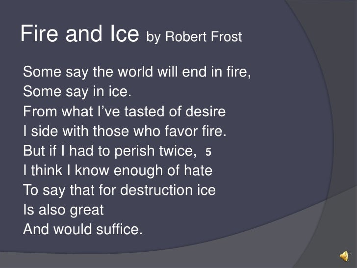 an analysis of fire and ice by robert frost
