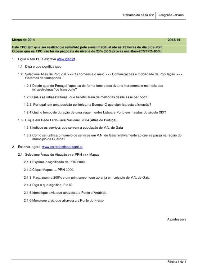 Trabalho de casa nº2 Geografia –9ºano Página 1 de 1 Março de 2014 2013/14 Este TPC tem que ser realizado e remetido pelo e...