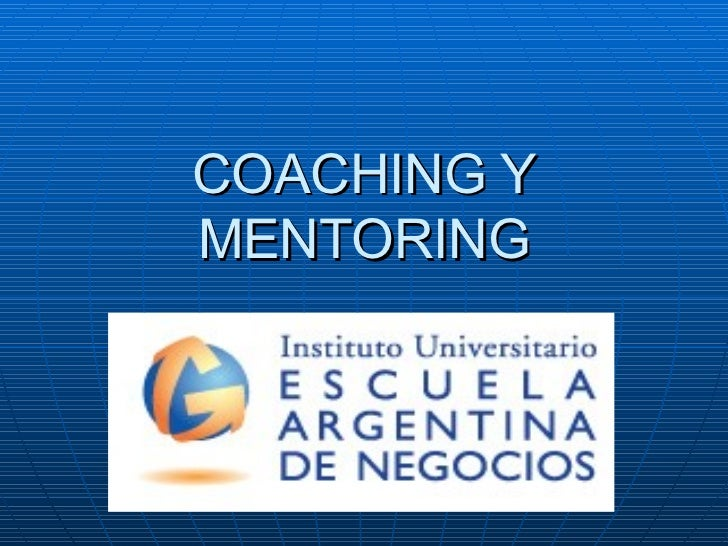 coaching and mentoring 1 Center for coaching & mentoring (ccm) mission  in 1979, the center for coaching & mentoring, inc, began working with all levels of management and teams in various organizations and industries to develop and deliver training, consulting services and materials that facilitates change.