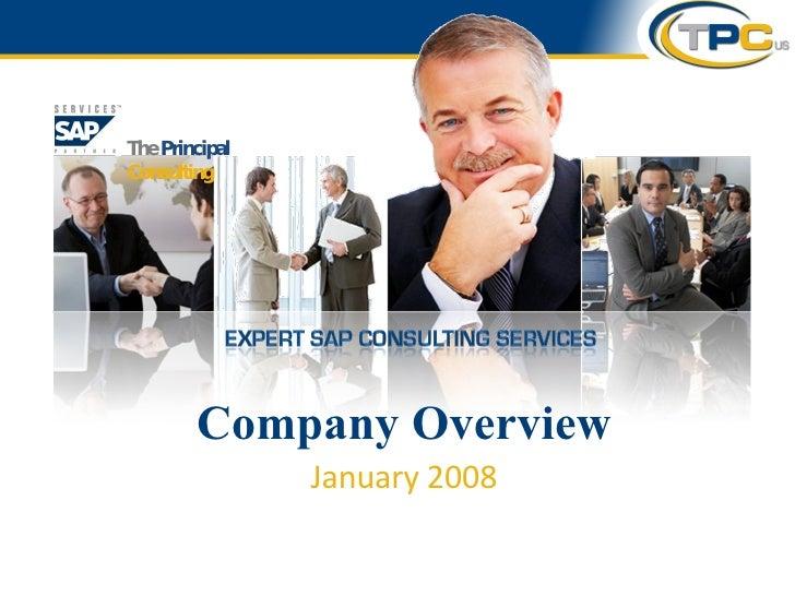 Company Overview January 2008