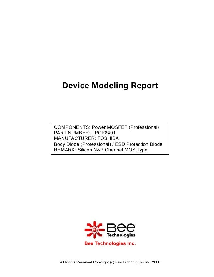 Device Modeling ReportCOMPONENTS: Power MOSFET (Professional)PART NUMBER: TPCP8401MANUFACTURER: TOSHIBABody Diode (Profess...