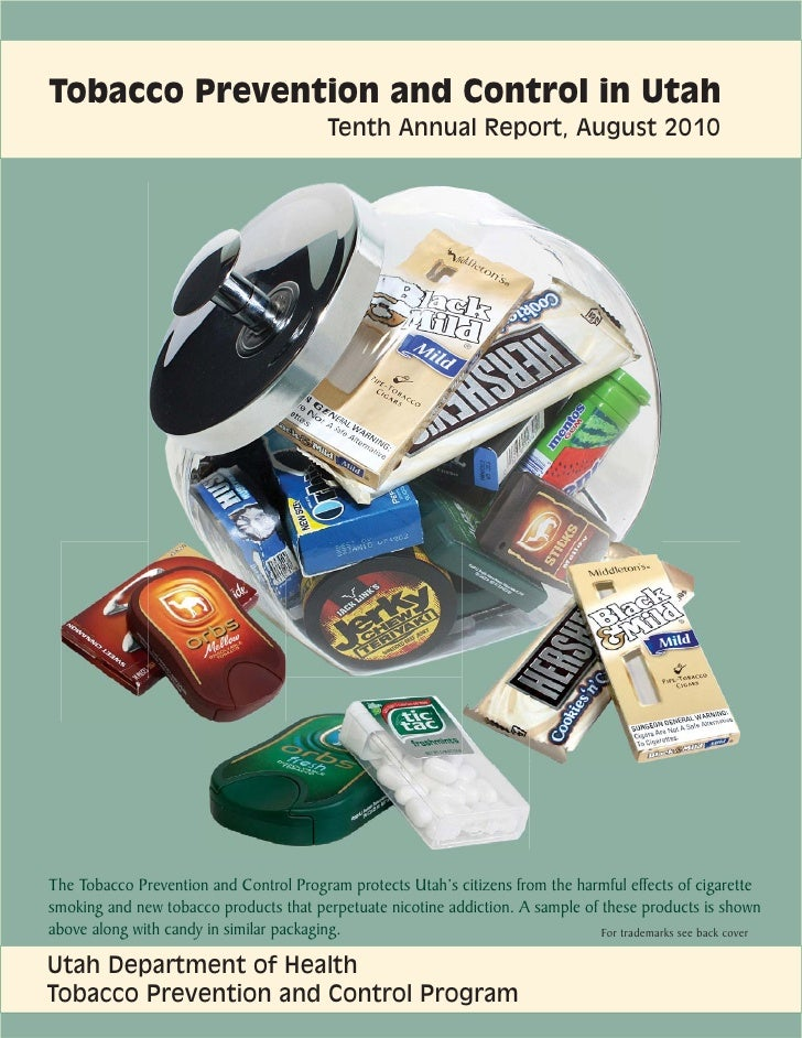 Tobacco Prevention and Control in Utah                                           Tenth Annual Report, August 2010The Tobac...