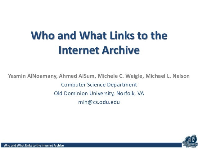 Access Patterns for Robots and Humans in Web ArchivesWho and What Links to the Internet Archive Who and What Links to the ...