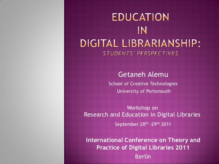 Getaneh Alemu         School of Creative Technologies            University of Portsmouth                 Workshop onResea...