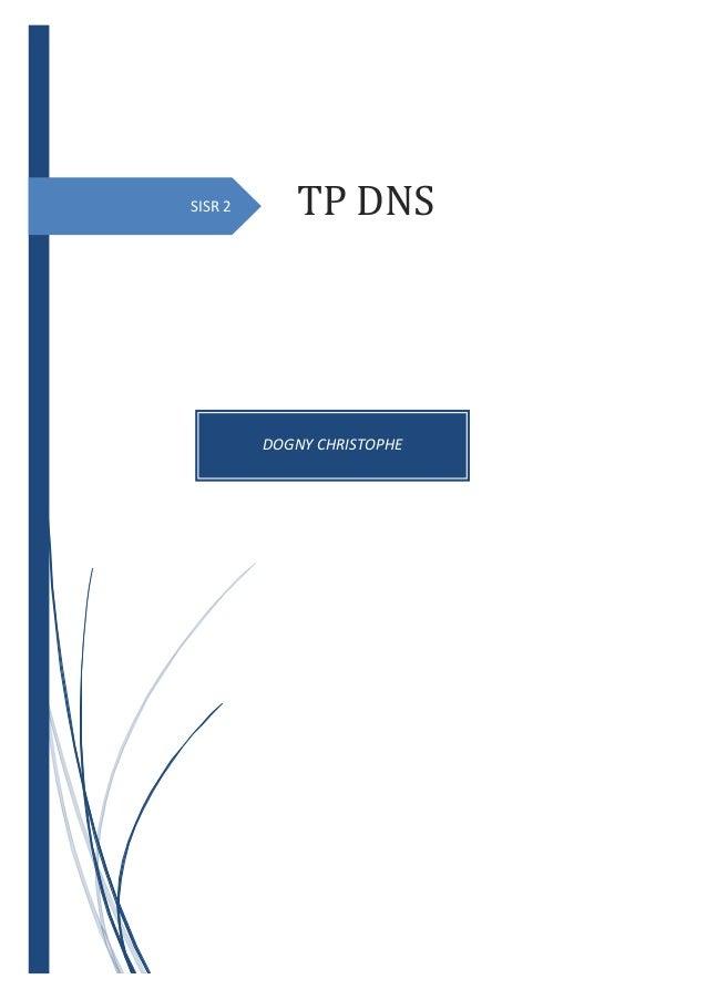 SISR 2 DOGNY CHRISTOPHE TP DNS