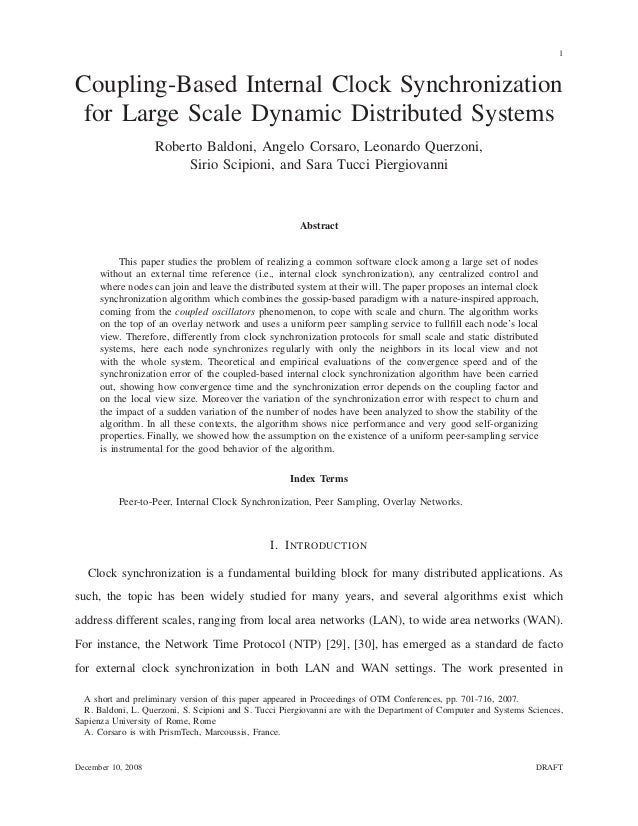 1 Coupling-Based Internal Clock Synchronization for Large Scale Dynamic Distributed Systems Roberto Baldoni, Angelo Corsar...