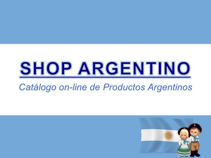 Catálogo on-line de Productos Argentinos