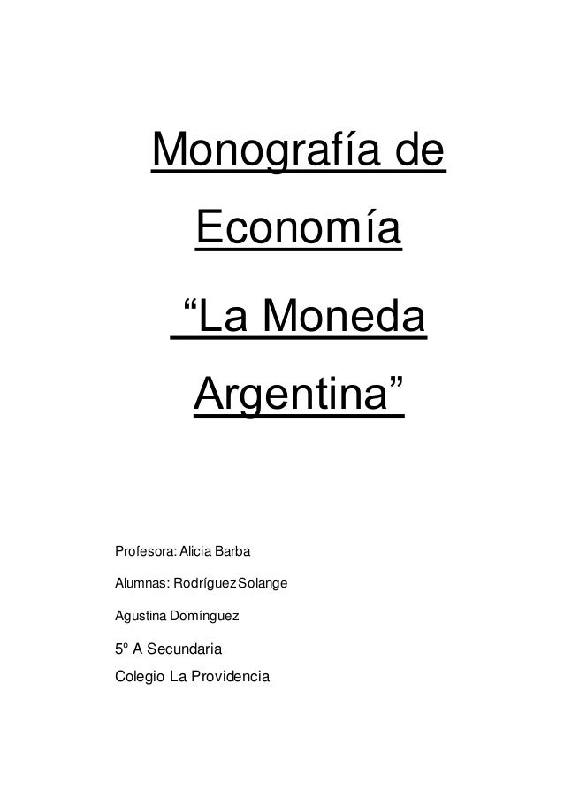 Tp Economia Moneda Argentina