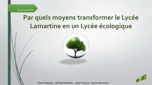Projet Pour La Transition Ecologique Du Lycee Lamartine