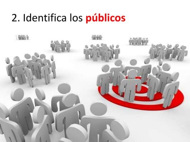 2. Identifica los públicos