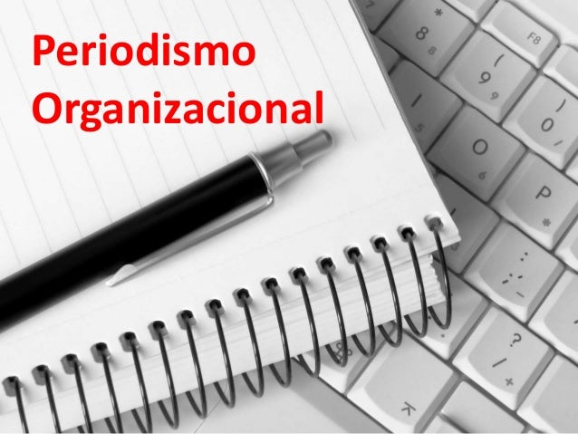 Periodismo Organizacional