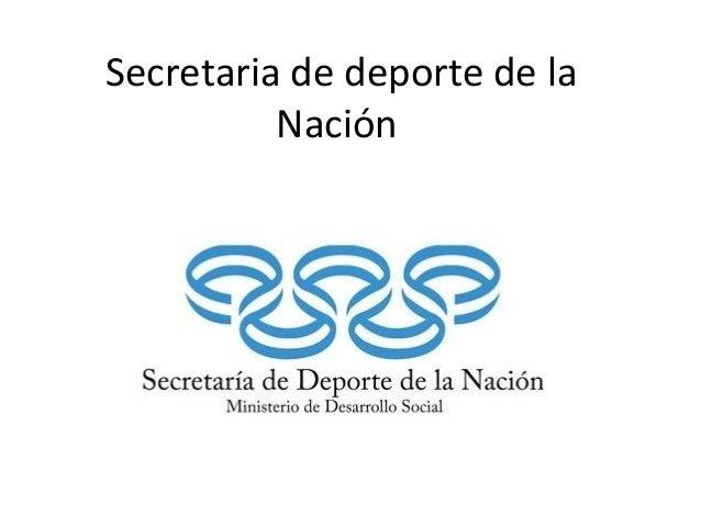 Secretaria de deporte de la Nación