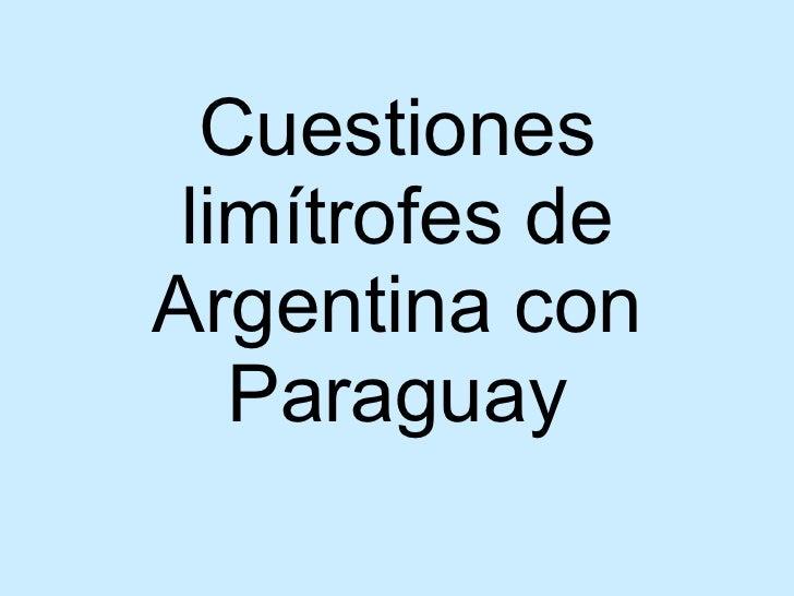 Cuestiones limítrofes de Argentina con Paraguay