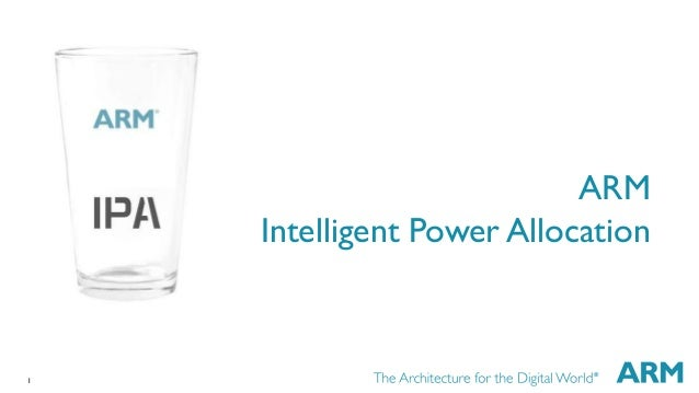 1  ARM  Intelligent Power Allocation