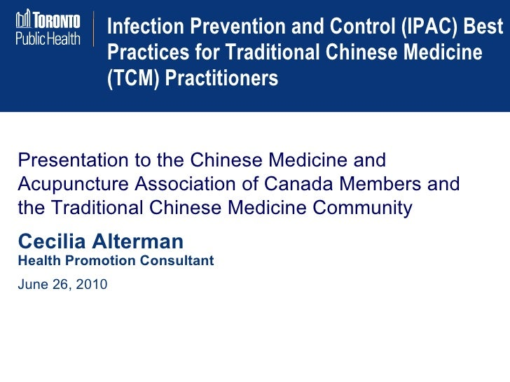 Infection Prevention and Control (IPAC) Best Practices for Traditional Chinese Medicine (TCM) Practitioners Presentation t...