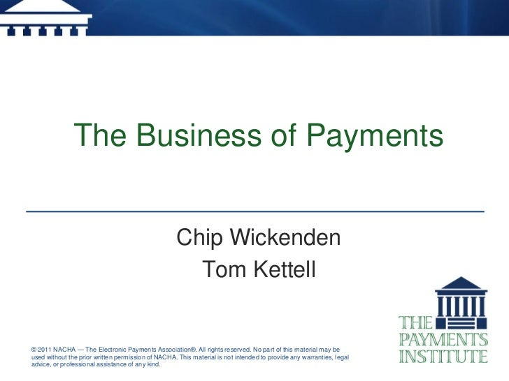 The Business of Payments                                                    Chip Wickenden                                ...