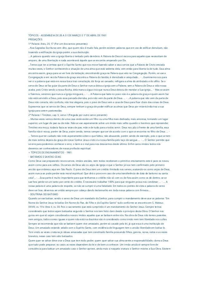 TÓPICOS - ASSEMBLÉIA DE 28 A 31 DE MARÇO E 1° DE ABRIL DE 1961PREGAÇÕES:1ª Palavra: Atos, 20, 17 (Por um dos servos presen...