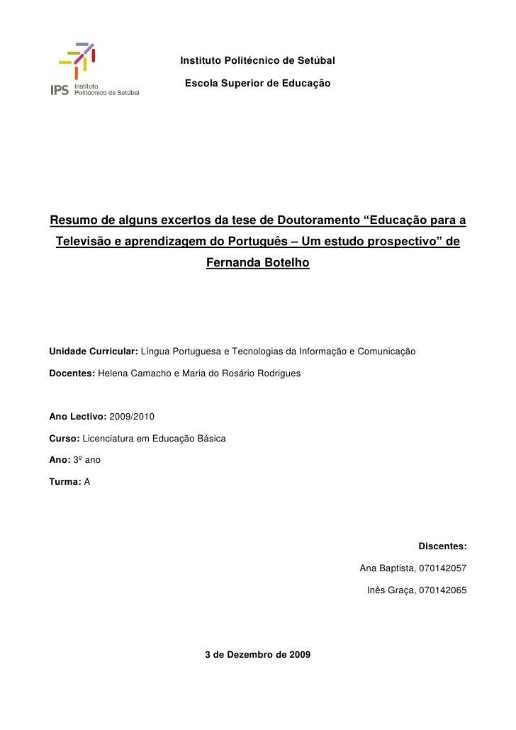 Instituto Politécnico de Setúbal                               Escola Superior de Educação     Resumo de alguns excertos d...