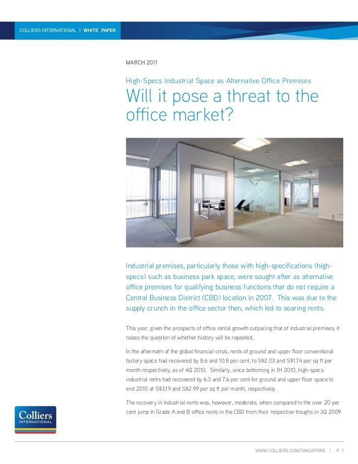 HIGH-SPECSINTERNATIONAL   WHITE PAPER A THREAT TO THE OFFICE MARKET?   WHITE PAPER   MARCH 2011  COLLIERS INDUSTRIAL SPACE...