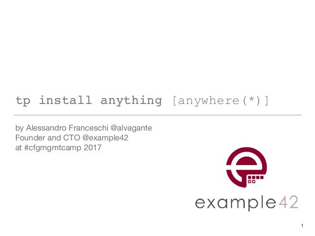 tp install anything [anywhere(*)] by Alessandro Franceschi @alvagante