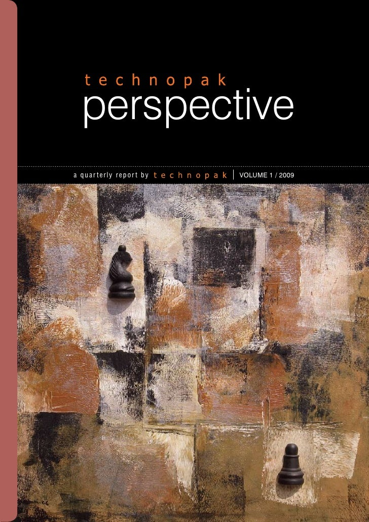 perspective    a quar terly repor t by   M a y 2 0 0 9 / Vo l um e 0 1a quar terly repor t by           VOLUME 1 / 2009