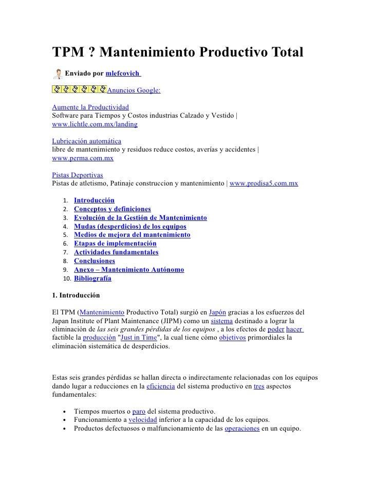 TPM ? Mantenimiento Productivo Total    Enviado por mlefcovich                   Anuncios Google:Aumente la ProductividadS...