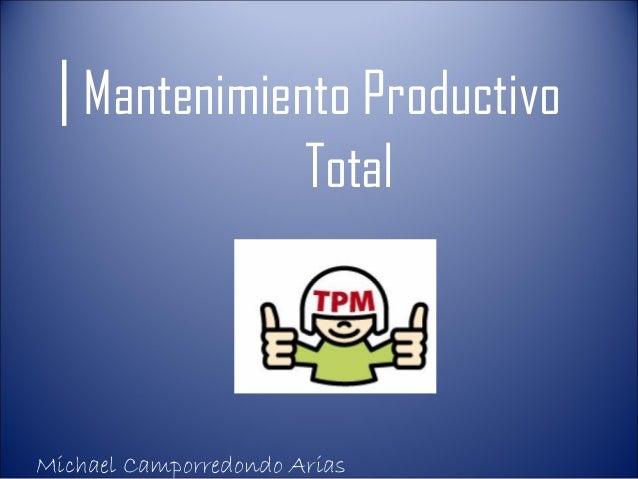 | Mantenimiento Productivo                       TotalMichael Camporredondo Arias
