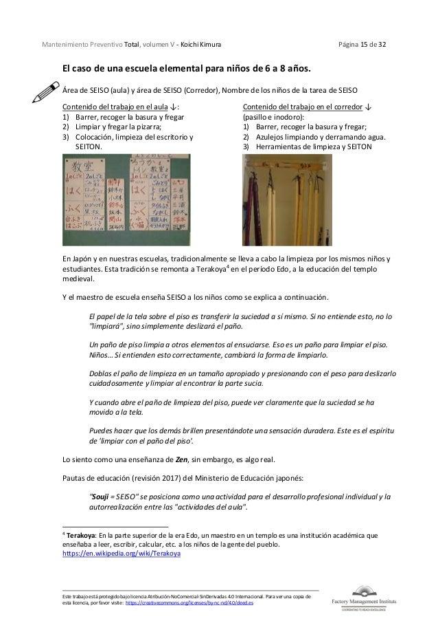 Mantenimiento Preventivo Total, volumen V - Koichi Kimura Página 15 de 32 Este trabajo está protegido bajo licencia Atribu...