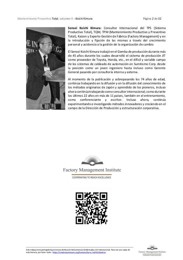 Mantenimiento Preventivo Total, volumen V - Koichi Kimura Página 2 de 32 Este trabajo está protegido bajo licencia Atribuc...