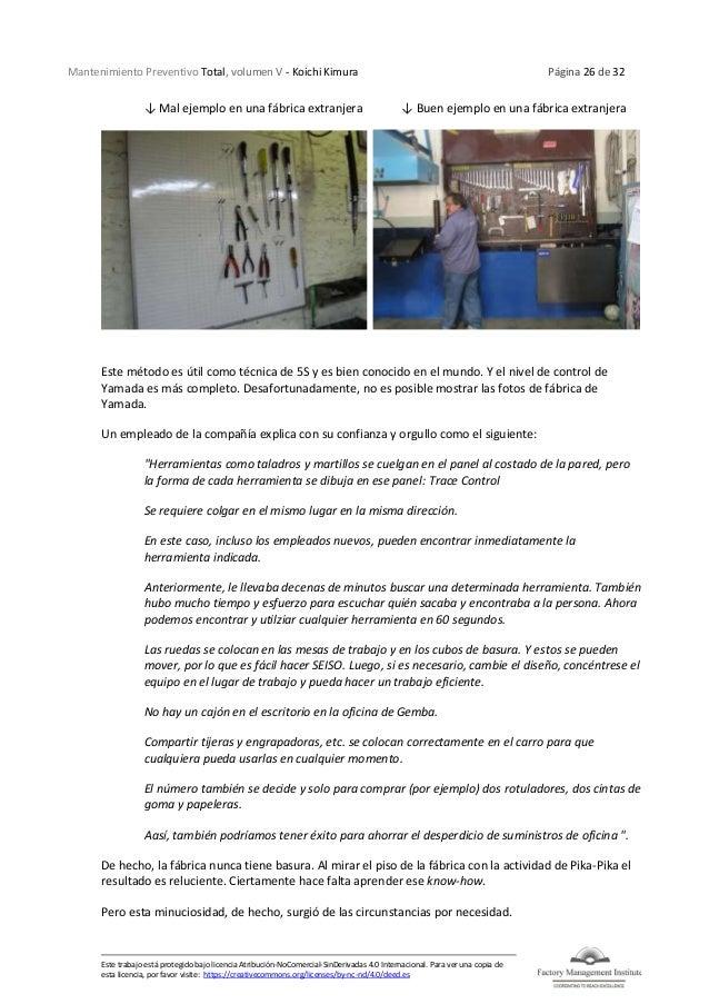 Mantenimiento Preventivo Total, volumen V - Koichi Kimura Página 26 de 32 Este trabajo está protegido bajo licencia Atribu...