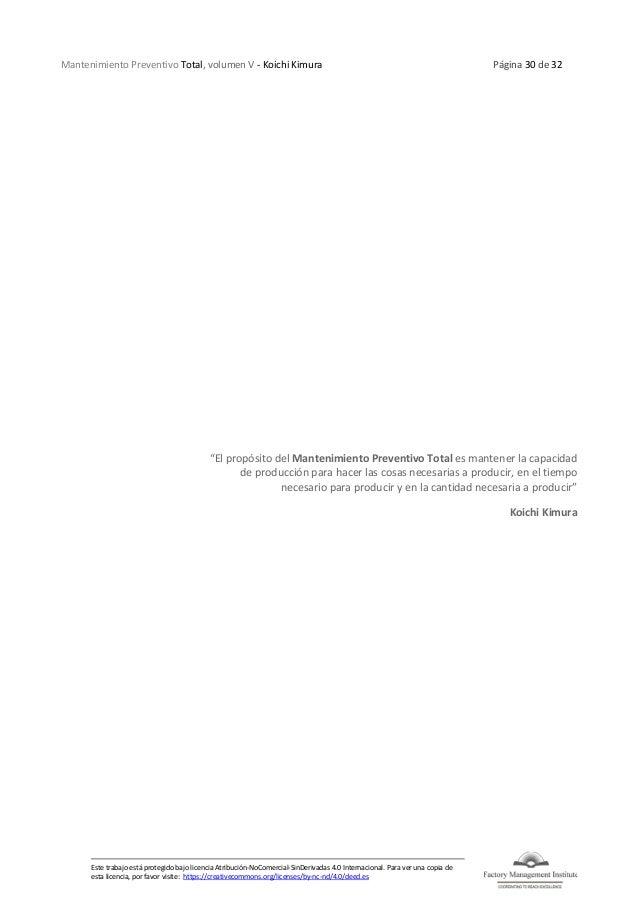 Mantenimiento Preventivo Total, volumen V - Koichi Kimura Página 30 de 32 Este trabajo está protegido bajo licencia Atribu...
