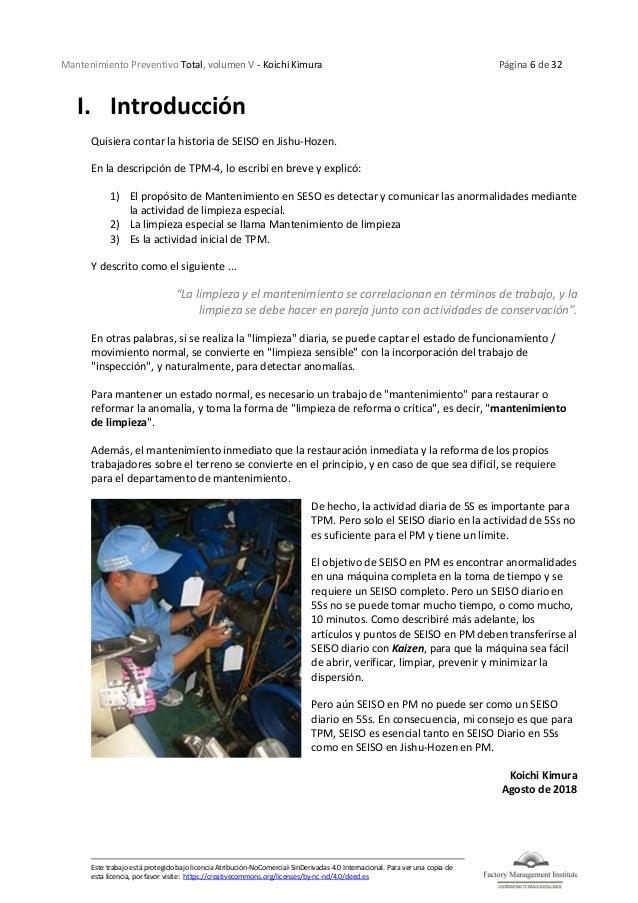 Mantenimiento Preventivo Total, volumen V - Koichi Kimura Página 6 de 32 Este trabajo está protegido bajo licencia Atribuc...