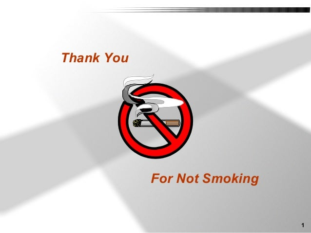1 Thank You For Not Smoking