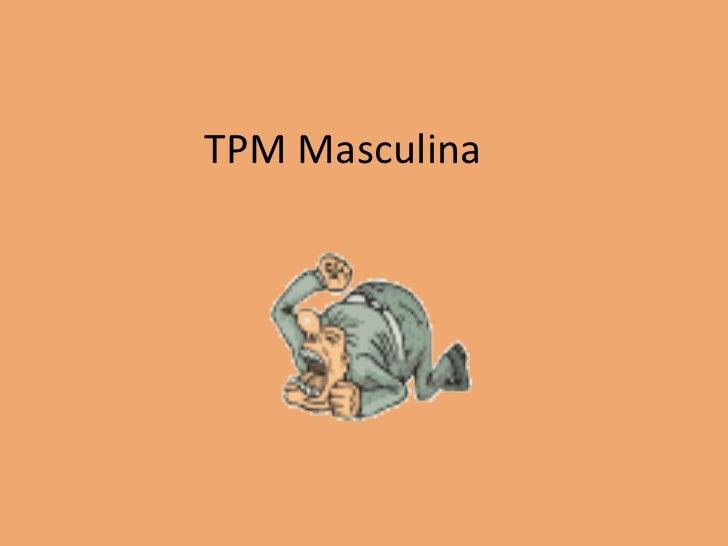 TPM Masculina