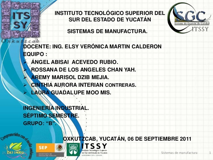 INSTITUTO TECNOLÓGICO SUPERIOR DEL                            SUR DEL ESTADO DE YUCATÁN                           SISTEMAS...