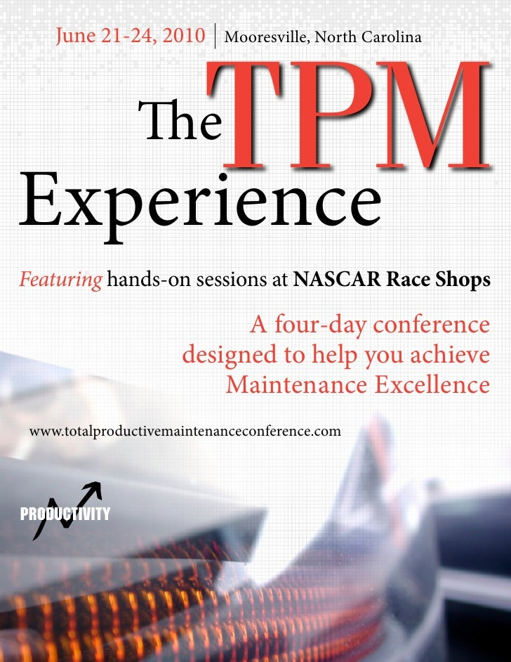 June 21-24, 2010     TPM                            Mooresville, North Carolina                TheExperienceFeaturing hand...